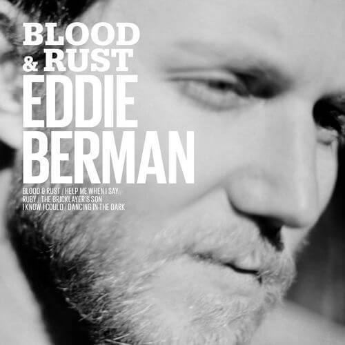 Blood & Rust - Eddie Berman
